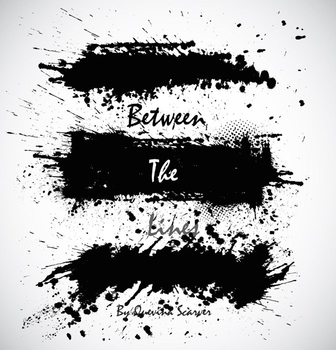 ULR Feature: Between The Lines By Quevina Scarver
