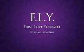 first_love_yourself_by_kamyar_infinity-d4lgzi5